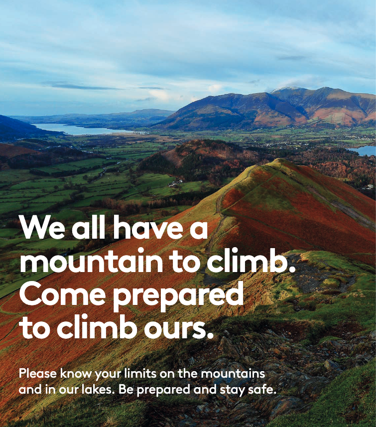 We all have a mountain to climb. Come prepared to climb ours. Please know your limits on the mountains and in our lakes. Be prepared and stay safe.