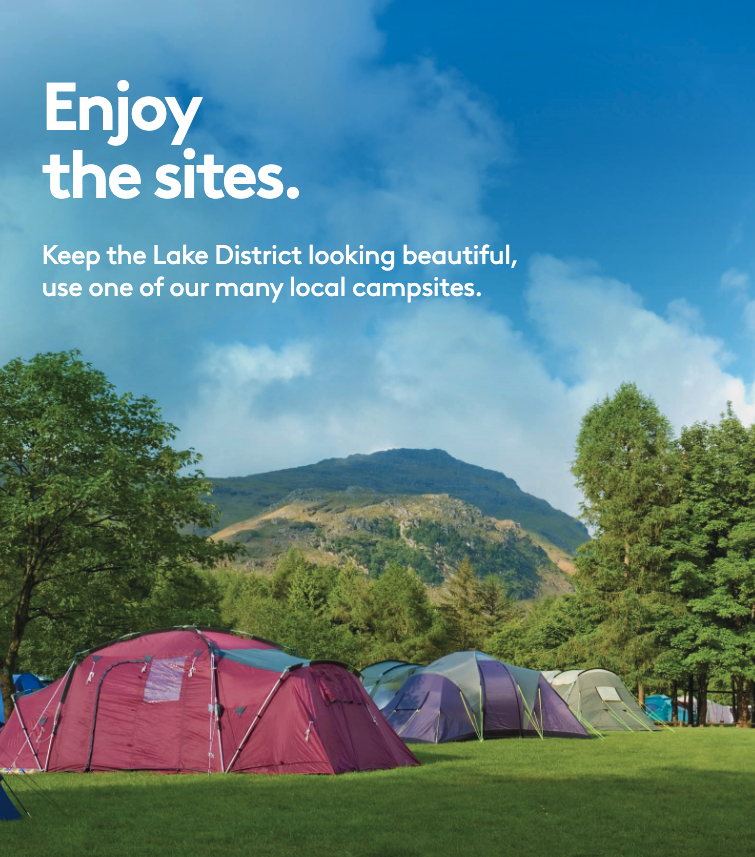 Enjoy the sites. Keep the Lake District looking beautiful, use one of our many local campsites.